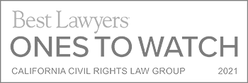 Best Lawyers - Ones to Watch 2021 - California Civil Rights Law Group